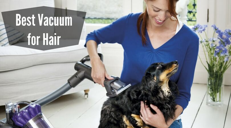 Best Vacuum For Long Hair Human Hair Pet Hair