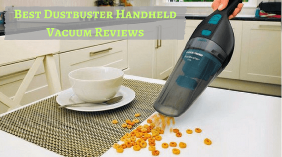 Best Dustbuster Handheld Vacuum Reviews