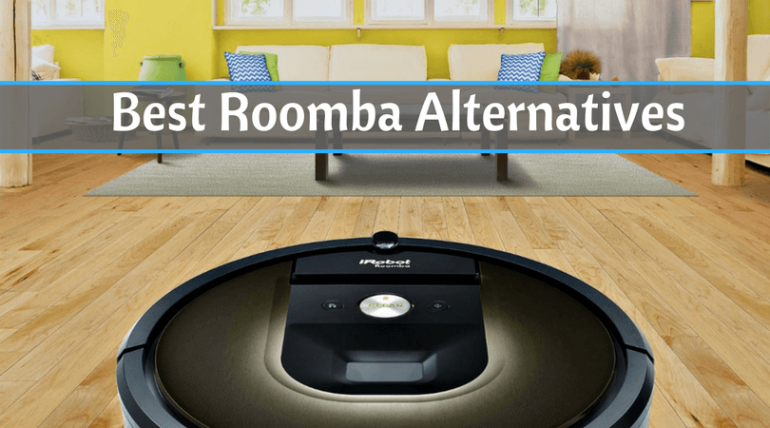 Best Roomba Alternatives